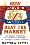 How Harvard And Yale Beat The Market