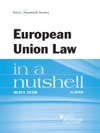 European Union Law In A Nutshell 8th Edition