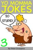 Yo Momma So Stupid Jokes 3