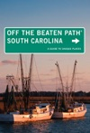 South Carolina Off The Beaten Path 8th