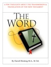 THE TRANSMISSION  TRANSLATION OF THE NEW TESTAMENT
