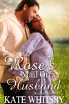 Roses Mail Order Husband - Montana Brides 3
