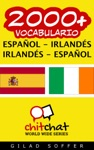 2000 Espaol - Irlands Irlands - Espaol Vocabulario