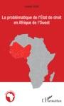 La Problmatique De Ltat De Droit En Afrique De LOuest