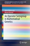 An Operator Semigroup In Mathematical Genetics