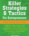 Killer Strategies  Tactics For Entrepreneurs