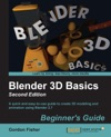 Blender 3D Basics Beginners Guide Second Edition