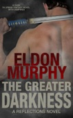 Eldon Murphy - The Greater Darkness  artwork
