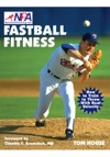 Fastball Fitness The Art And Science Of Training To Throw With Real Velocity