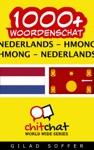 1000 Nederlands - Hmong Hmong - Nederlands Woordenschat