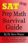 SAT Prep Math Survival Guide