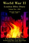 World War II London Blitz Diary Volume Two 1941