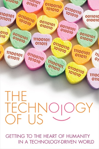 The Technology of Us
