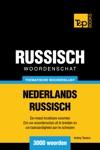 Thematische Woordenschat Nederlands-Russisch 3000 Woorden