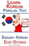 Learn Korean - Parallel Text - Easy Stories Korean - English