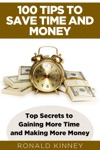 100 Tips To Save Time And Money