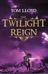 The Twilight Reign