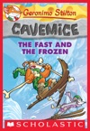 Geronimo Stilton Cavemice 4 The Fast And The Frozen