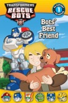 Transformers Rescue Bots  Bots Best Friend