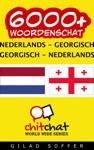 6000 Nederlands - Georgisch Georgisch - Nederlands Woordenschat