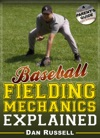 Baseball Fielding Mechanics Explained