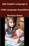 AQA English A2 Child Language Acquisition