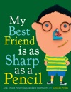 My Best Friend Is As Sharp As A Pencil And Other Funny Classroom Portraits