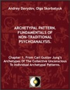 Chapter 1 From Carl Gustav Jungs Archetypes Of The Collective Unconscious To Individual Archetypal Patterns