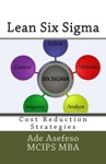 Lean Six Sigma Cost Reduction Strategies