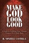 Make God Look Good