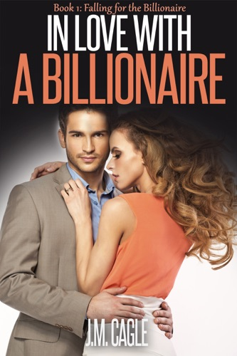 In Love With A Billionaire Book One Falling for the Billionaire