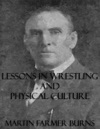 Lessons In Wrestling And Physical Culture Illustrated