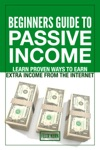 Beginners Guide To Passive Income