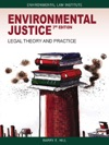 Environmental Justice Legal Theory And Practice 3d