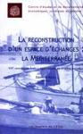 La Reconstruction Dun Espace Dchanges La Mditerrane