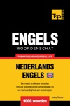 Thematische Woordenschat Nederlands-Brits-Engels 9000 Woorden