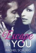 Rachel Schurig - Escape in You  artwork
