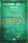 Bragelonne Et Milady Prsentent Les Essentiels De La Fantasy 2