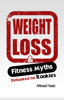 Mirsad Hasic, Sr - Fitness and Weight Loss Myths Busted for Rookies artwork