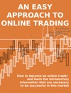 An Easy Approach To Online Trading