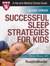 Successful Sleep Strategies For Kids Harvard Medical School Guide