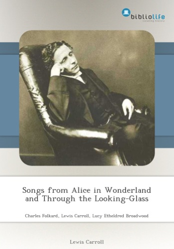 Songs from Alice in Wonderland and Through the Looking-Glass