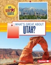 Whats Great About Utah