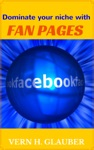 Dominate Your Niche With Fan Pages