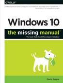 Windows 10: The Missing Manual - David Pogue Cover Art