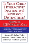 Is Your Child Hyperactive Inattentive Impulsive Distractable