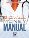 The Physicians Money Manual