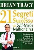 21 Segreti del successo dei self-made millionaires