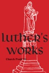 Luthers Works Vol 77