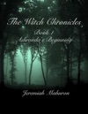 The Witch Chronicles Book 1